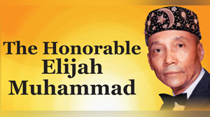 Honorable Elijah Muhammad