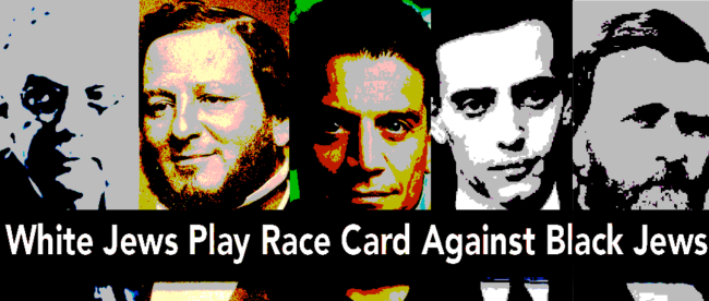White Jews Play 'The Race Card' Against Black Jews
