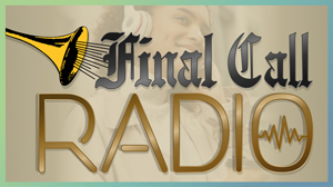 Final Call Radio - Nation of Islam